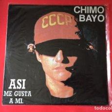 Discos de vinilo: CHIMO BAYO – ASI ME GUSTA A MI. Lote 122485343