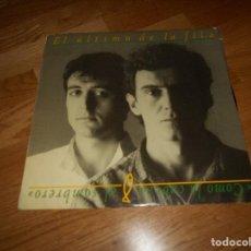Discos de vinilo: EL ÚLTIMO DE LA FILA COMO LA CABEZA AL SOMBRERO LP 1988. Lote 122530683