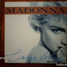 Discos de vinilo: MADONNA - TRUE BLUE (REMIX/EDIT) + HOLIDAY . Lote 122531799