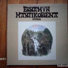 Discos de vinilo: ERRAMUN MARTIKORENA - OTSOBI. Lote 122582251
