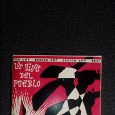 Discos de vinilo: (CNT)LOS HIJOS DEL PUEBLO. A LAS BARRICADAS. Lote 122584023