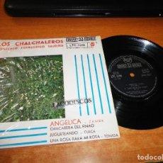 Discos de vinilo: LOS CHALCHALEROS ANGELICA CONJUNTO FOLKLORICO SALTEÑO EP VINILO DEL AÑO 1962 ESPAÑA 4 TEMAS RARO. Lote 122594067
