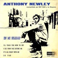 Discos de vinilo: ANTHONY NEWLEY EN MI SOLEDAD EP DICION DE ESPAÑA AÑO 1964. Lote 122597263