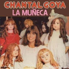 Discos de vinilo: CHANTAL GOYA – LA MUÑECA (ED.: ESPAÑA, 1978) [SEMINUEVO]. Lote 122619595