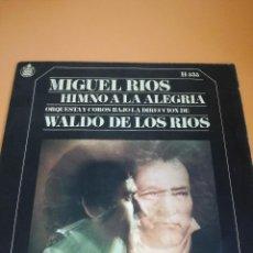 Discos de vinilo: MIGUEL RIOS HIMNO A LA ALEGRIA. Lote 122653935