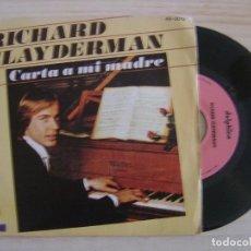 Discos de vinilo: RICHARD CLAYDERMAN - CARTA A MI MADRE - SINGLE ESPAÑOL 1980 - DELPHINE. Lote 122677251