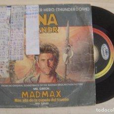 Discos de vinilo: TINA TURNER - WE DON'T NEED ANOTHER HERO - DE LA PELICULA MADMAX - SINGLE ESPAÑOL 1985 - CAPITOL. Lote 122679227