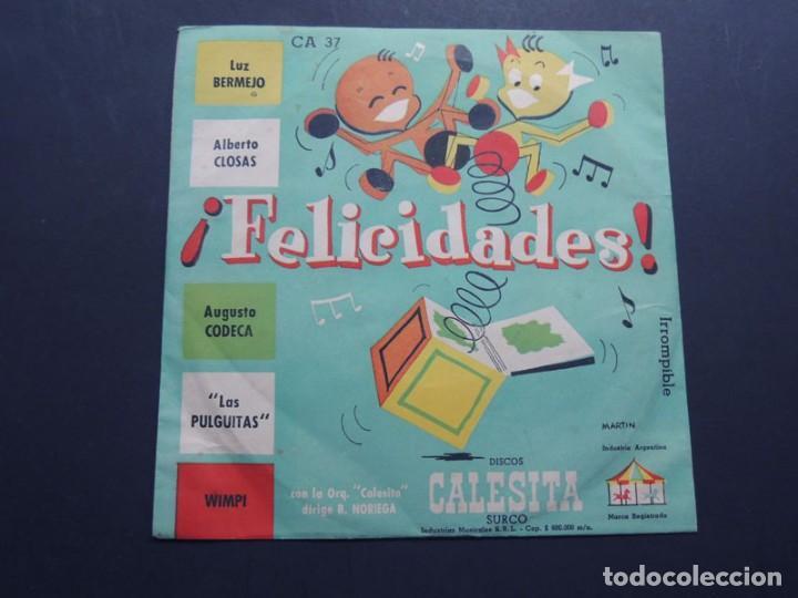 Discos de vinilo: ORQUESTA CALESITA / FELICIDADES - CUMPLEAÑOS / LUZ BERMEJO - ALBERTO CLOSAS - AUGUSTO CODECA - Foto 2 - 122679643