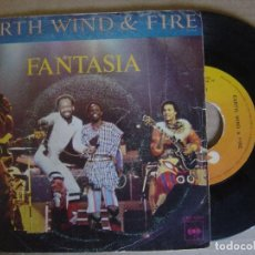 Discos de vinilo: EARTH WIND & FIRE - FANTASIA + CORRIENDO - SINGLE 1978 - CBS. Lote 122681831