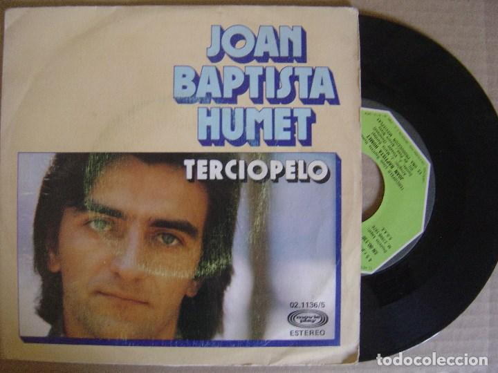 Discos de vinilo: JOAN BAPTISTA HUMET - terciopelo + regresaras - SINGLE 1976 - MOVIEPLAY - Foto 1 - 122688747