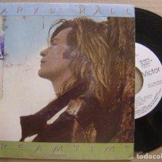 Discos de vinilo: DARYL HALL - SOÑANDO + LET IT OUT - SINGLE PROMOCIONAL 1986 - RCA. Lote 122694371