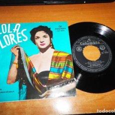 Discos de vinilo: LOLA FLORES OLE DOLORES / AL VERDE LIMON / CUATRO SEVILLANAS DE BAILE / PESCAERO EP VINILO COLUMBIA . Lote 122703699