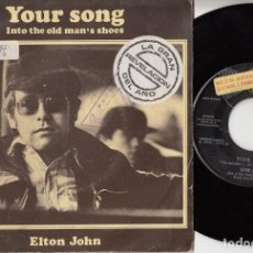 Discos de vinilo: ELTON JOHN - YOUR SONG - SINGLE ESPAÑOL DE VINILO. Lote 122712951