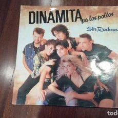 Discos de vinilo: DINAMITA PA LOS POLLOS-SIN RODEOS.LP. Lote 132379934