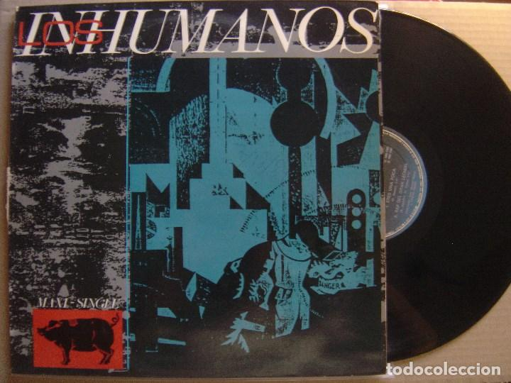 LOS INHUMANOS - ERES UNA FOCA - MAXI SINGLE 1984 - EPIC (Música - Discos de Vinilo - Maxi Singles - Grupos Españoles de los 70 y 80)