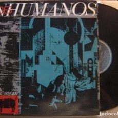 Discos de vinilo: LOS INHUMANOS - ERES UNA FOCA - MAXI SINGLE 1984 - EPIC. Lote 122739099