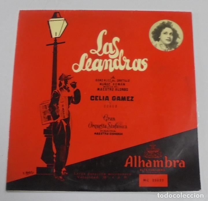LAS LEANDRAS. CELIA GAMEZ Y COROS. ALHAMBRA. (Música - Discos de Vinilo - EPs - Clásica, Ópera, Zarzuela y Marchas)