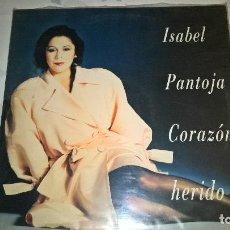 Discos de vinilo: ISABEL PANTOJA - CORAZON HERIDO. Lote 140871238