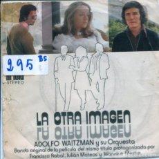 Disques de vinyle: LA OTRA IMAGEN (BSO) ADOLFO WAITZMAN / LA OTRA IMAGEN / LUZ PRESENTIDA (SINGLE 1972). Lote 122781467
