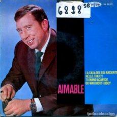 Dischi in vinile: AIMABLE (ACORDEON) / LA CASA DEL SOL NACIENTE + 3 (EP 1964). Lote 122781735