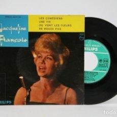 Discos de vinilo: DISCO EP DE VINILO - JACQUELINE FRANÇOIS / LES COMÉDIENS, UN VIE - PHILIPS . Lote 122783875