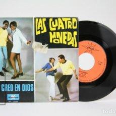 Discos de vinilo: DISCO SINGLE DE VINILO - LAS CUATRO MONEDAS / YO CREO EN DIOS - MARFER - AÑO 1969. Lote 122786139