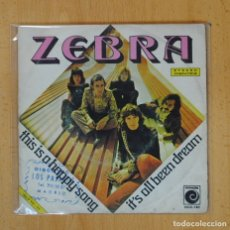 Discos de vinilo: ZEBRA - THIS IS A HAPPY SONG / IT´S ALL BEEN DREAM - SINGLE. Lote 122803023