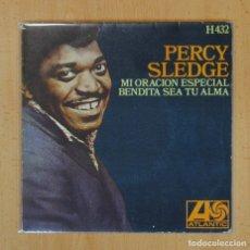 Discos de vinilo: PERCY SLEDGE - MI ORACION ESPECIAL / BENDITA SEA TU ALMA - SINGLE. Lote 122806656