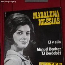 Discos de vinilo: MAGDALENA IGLESIAS,EL Y ELLA MANUEL BENITEZ EL CORDOBES, MUY ESCASO 1966 COLECCIONISTAS. Lote 122809803
