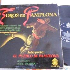 Discos de vinilo: TOROS EN PAMPLONA-LP DOCUMENTAL SONORO DE LOS ENCIERROS SAN FERMIN-PORT.ABIERTA LIBRETO. Lote 122810823