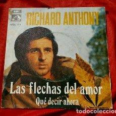 Discos de vinilo: RICHARD ANTHONY (SINGLE 1969) LAS FLECHAS DEL AMOR. Lote 122826947