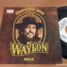 Discos de vinilo: WAYLON (GREATEST HITS) SINGLE ESPAÑA 1980 PROMO (EPI11). Lote 122827231