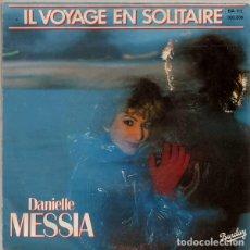 Discos de vinilo: DANIELLE MESSIA – IL VOYAGE EN SOLITAIRE (ED.: FRANCE, 1983). Lote 122832799