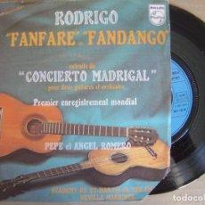 Discos de vinilo: JOAQUIN RODRIGO - FANFARE / FANDANGO - SINGLE FRANCES 1976 - PHILIPS. Lote 122855747