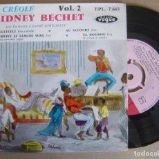 Discos de vinilo: SIDNEY BECHET - A LA CREOLE VOL2 - EP FRANCES 1959 - VOGUE. Lote 122856751