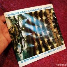 Discos de vinilo: CORAL DE CAMARA DEL GRAN TEATRO DEL LICEO ··· EL PETIT TIMBALER ... - (EP 45R) ··· VILLANCICOS. Lote 122875843