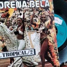Discos de vinilo: SINGLE (VINILO) DE BRASIL TROPICAL 2 AÑOS 70. Lote 122889031