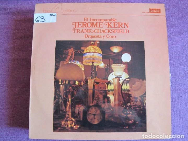 LP - FRANK CHACKSFIELD, ORQUESTA Y CORO - EL INCOMPARABLE JEROME KERN (DECCA 4 FASES 1976) (Música - Discos - LP Vinilo - Orquestas)