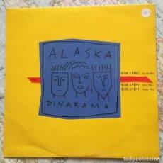 Discos de vinilo: MAXI ALASKA Y DINARAMA, BAILANDO. Lote 122904643
