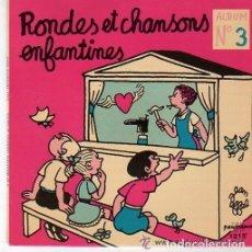 Discos de vinilo: LES PETITS DRANCEENS– RONDES ET CHANSONS ENFANTINES - ALBUM N° 3 - SINGLE FRANCE. Lote 122905559