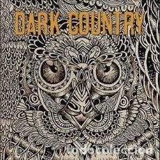 Discos de vinilo: DARK COUNTRY - DARK COUNTRY (VINYL COLOURED YELLOW). Lote 122932727