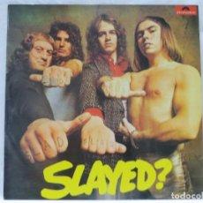 Disques de vinyle: 0508 SLADE SLAYED - LP1973 GLAM ROCK . Lote 122956071