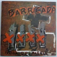 Discos de vinilo: BARRICADA SINGLE BAHIA DE PASAIA EN NOMBRE DE DIOS AÑO 1990 PIRATA MUY BUEN ESTADO CASI A ESTRENAR. Lote 122957739