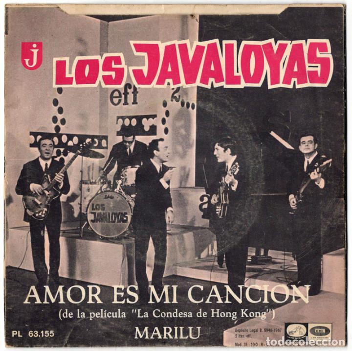 Discos de vinilo: LOS JAVALOYAS - AMOR ES MI CANCION / MARILU - LA VOZ DE SU AMO 1967 - Foto 2 - 122986355