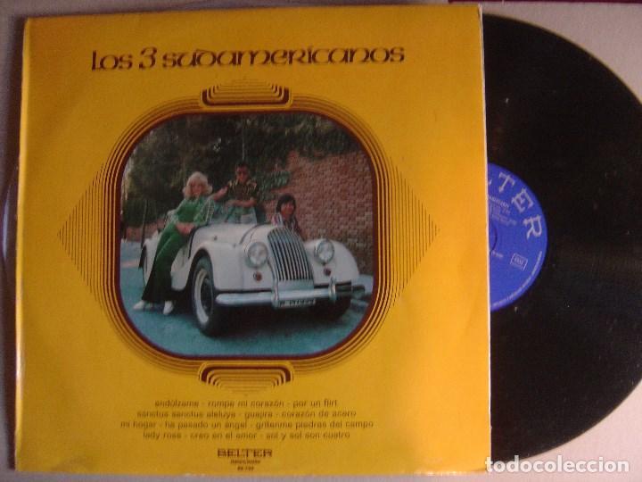 LOS 3 SUDAMERICANOS - LP 1973 - BELTER (Música - Discos - LP Vinilo - Grupos Españoles 50 y 60)