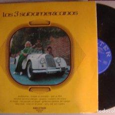 Discos de vinilo: LOS 3 SUDAMERICANOS - LP 1973 - BELTER. Lote 122990683