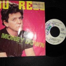 Discos de vinilo: LOU REED. NO MONEY DOWN (NO PAGUES)/ DON'T HURT A WOMAN. RCA, SPAIN 1986 (SINGLE. Lote 123005411