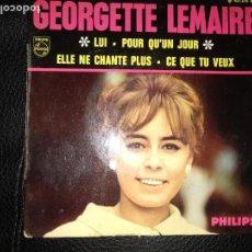 Discos de vinilo: GEORGETTE LEMAIRE.LUI.EP.ESPAÑA 1967.PHILIPS.. Lote 123006403