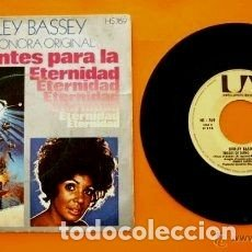 Discos de vinilo: DIAMANTES PARA LA ETERNIDAD (SINGLE 1971) SHIRLEY BASSEY BSO - JOHN BARRY - JAMES BOND SEAN CONNERY. Lote 123040471