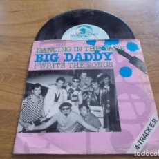 Discos de vinilo: BIG DADDY. WRITE THE SONGS, BETTE DAVIS EYES, DANCING IN THE DARK, EYE OF THE TIGER. Lote 123053955
